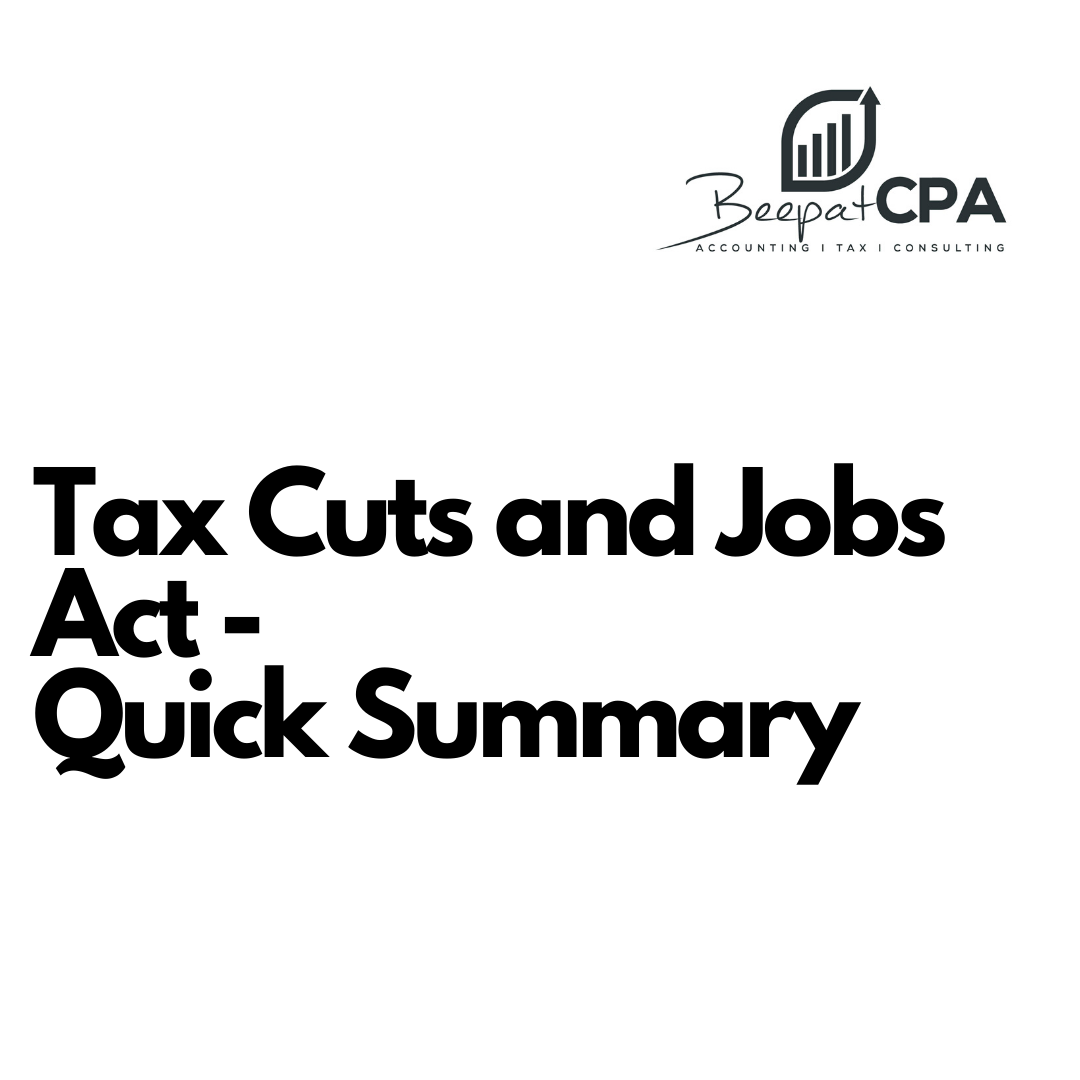 Tax Cuts and Jobs Act – Quick Summary