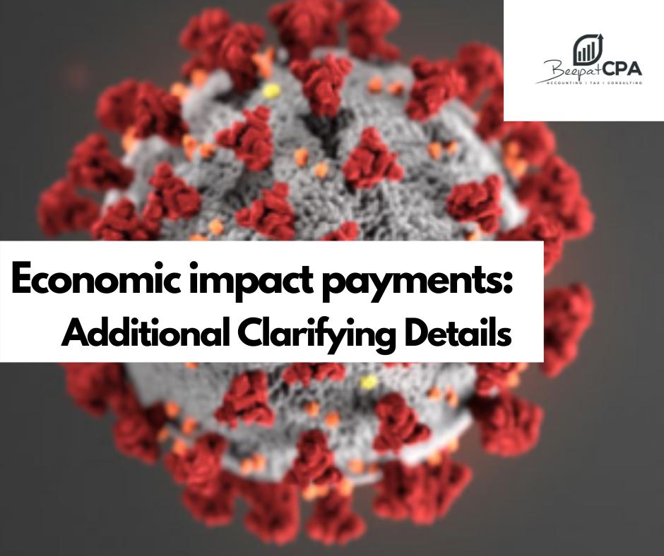 Economic Stimulus Payments: Additional Clarifying Details
