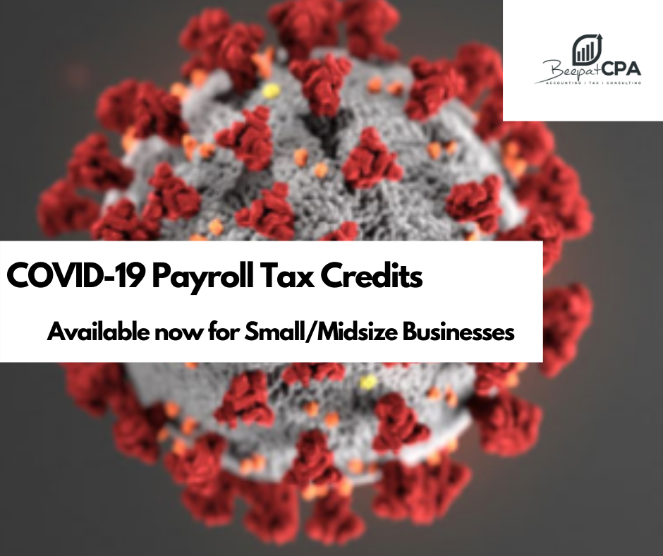 COVID-19 Payroll Tax Credits Available now