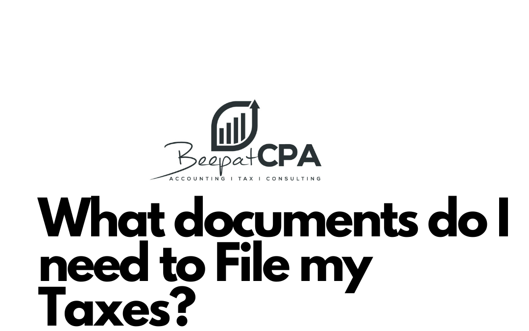 What documents do I need to file my taxes?